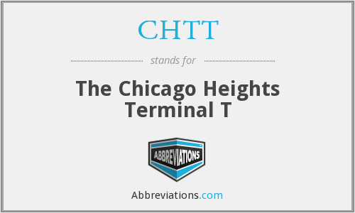 CHTT - The Chicago Heights Terminal T