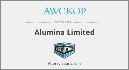 AWCKOP - Alumina Limited