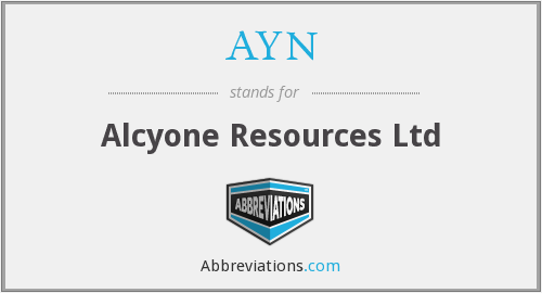 AYN - Alcyone Resources Ltd