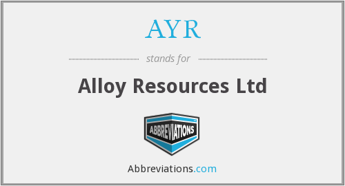 AYR - Alloy Resources Ltd