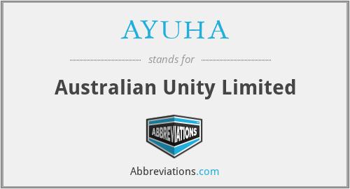 AYUHA - Australian Unity Limited