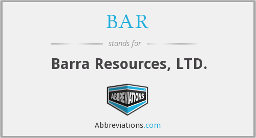 BAR - Barra Resources, LTD.