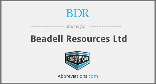 BDR - Beadell Resources Ltd
