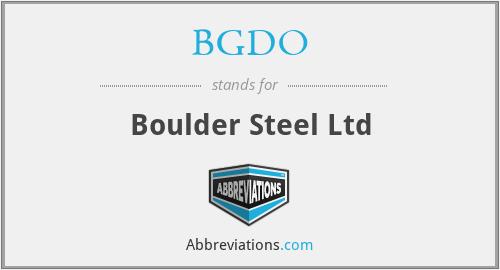 BGDO - Boulder Steel Ltd