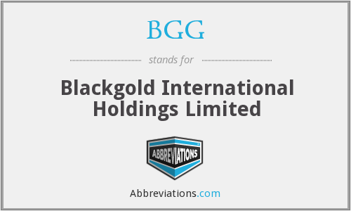 BGG - Blackgold International Holdings Limited