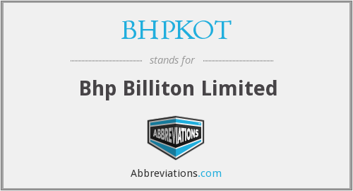 What does BHPKOT stand for?