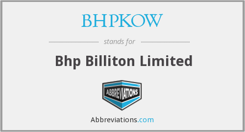 What does BHPKOW stand for?