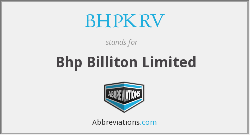 What does BHPKRV stand for?
