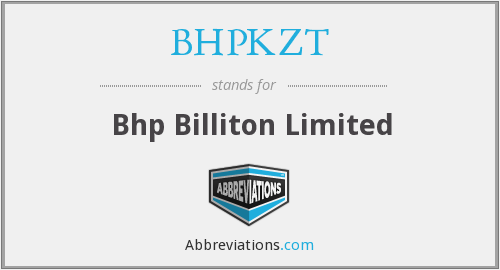 What does BHPKZT stand for?