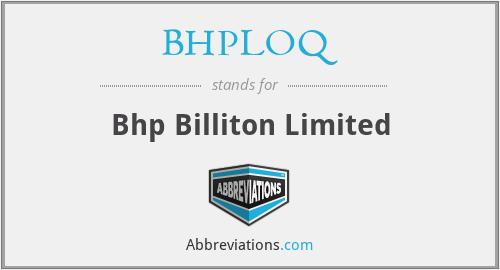BHPLOQ - Bhp Billiton Limited