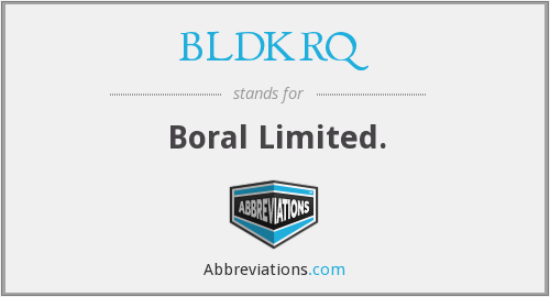 BLDKRQ - Boral Limited.