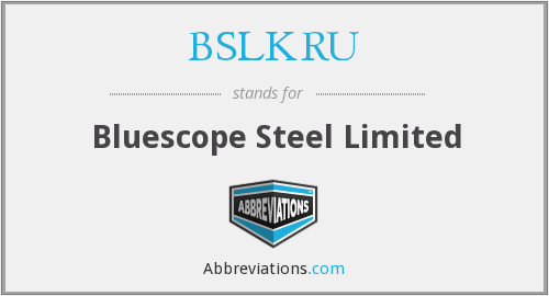 BSLKRU - Bluescope Steel Limited