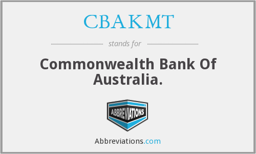 What does CBAKMT stand for?