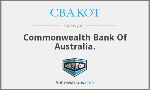 CBAKOT - Commonwealth Bank Of Australia.