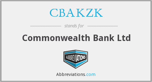 What does CBAKZK stand for?