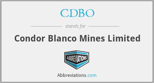 CDBO - Condor Blanco Mines Limited