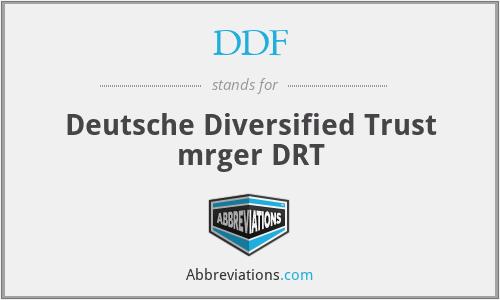 DDF - Deutsche Diversified Trust mrger DRT