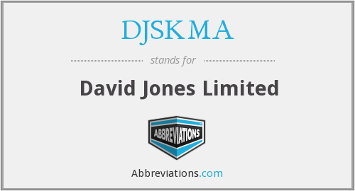 DJSKMA - David Jones Limited
