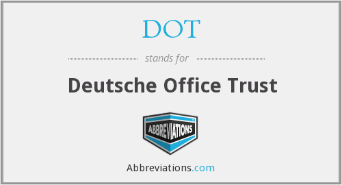 DOT - Deutsche Office Trust