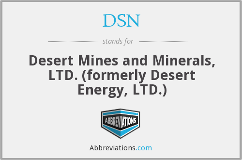 DSN - Desert Mines and Minerals, LTD. (formerly Desert Energy, LTD.)