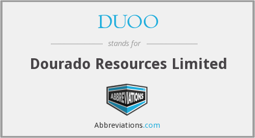 DUOO - Dourado Resources Limited