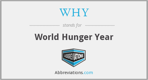 WHY - World Hunger Year