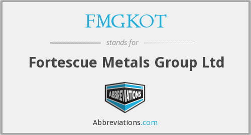 FMGKOT - Fortescue Metals Group Ltd