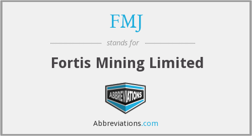 FMJ - Fortis Mining Limited