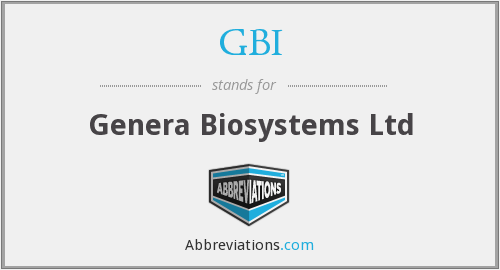 GBI - Genera Biosystems Ltd
