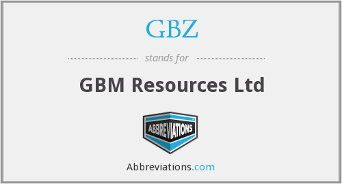 GBZ - GBM Resources Ltd