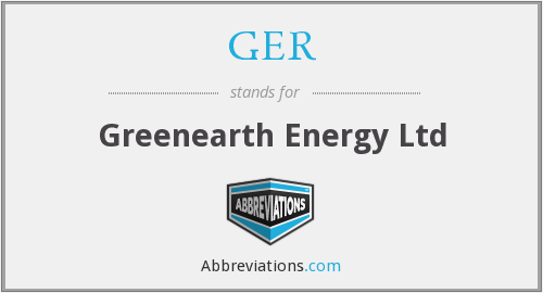 GER - Greenearth Energy Ltd