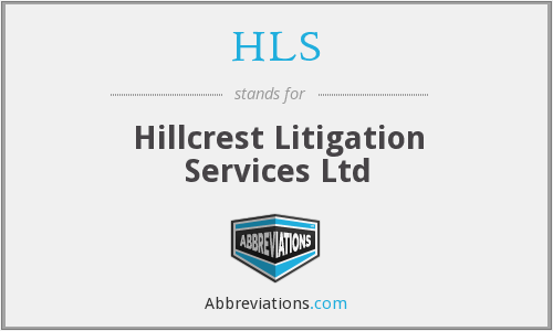 HLS - Hillcrest Litigation Services Ltd