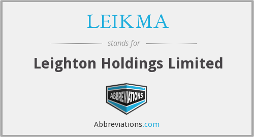 LEIKMA - Leighton Holdings Limited