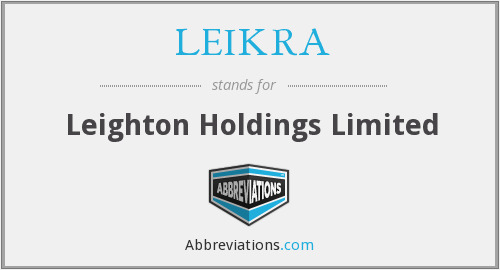 LEIKRA - Leighton Holdings Limited