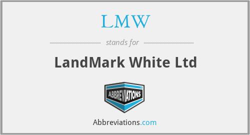 LMW - LandMark White Ltd