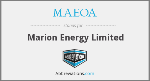 MAEOA - Marion Energy Limited