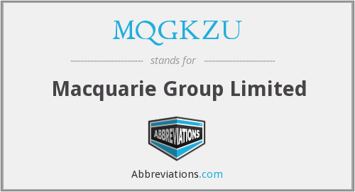 What does MQGKZU stand for?