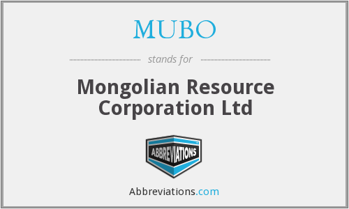 MUBO - Mongolian Resource Corporation Ltd