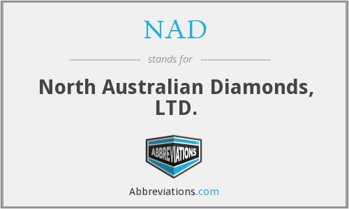 NAD - North Australian Diamonds, LTD.
