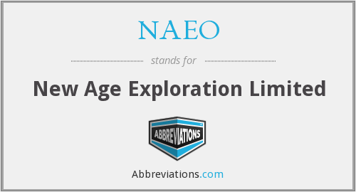 NAEO - New Age Exploration Limited