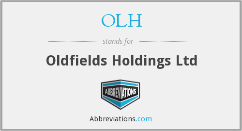 OLH - Oldfields Holdings Ltd