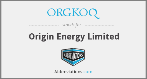 ORGKOQ - Origin Energy Limited