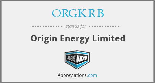 ORGKRB - Origin Energy Limited