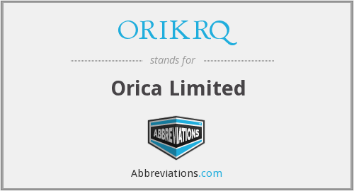 What does ORIKRQ stand for?