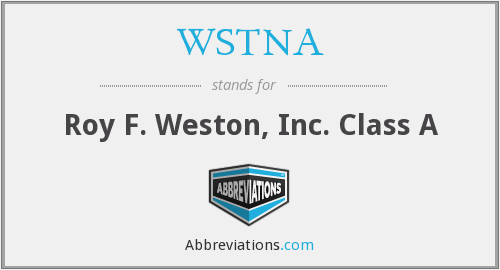 WSTNA - Roy F. Weston, Inc. Class A