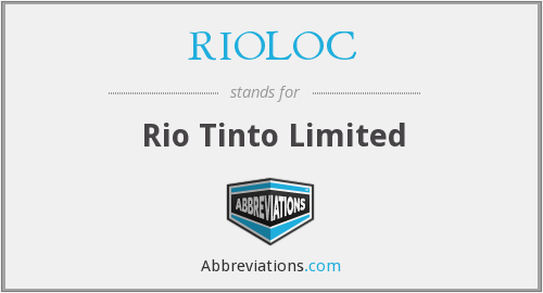 RIOLOC - Rio Tinto Limited