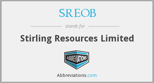 SREOB - Stirling Resources Limited