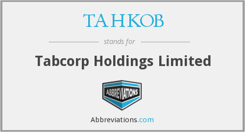 What does TAHKOB stand for?