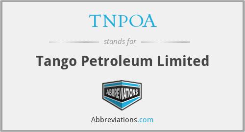 TNPOA - Tango Petroleum Limited