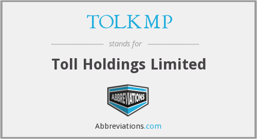 TOLKMP - Toll Holdings Limited
